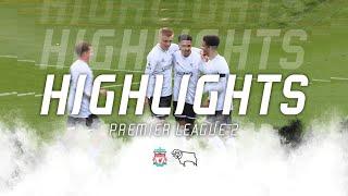 HIGHLIGHTS   Liverpool U23s v Derby County U23s