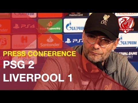 PSG 2-1 Liverpool   Jurgen Klopp Press Conference