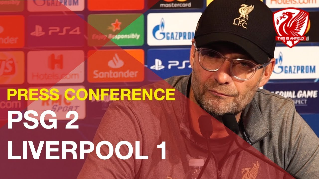 psg-2-1-liverpool-jurgen-klopp-press-conference