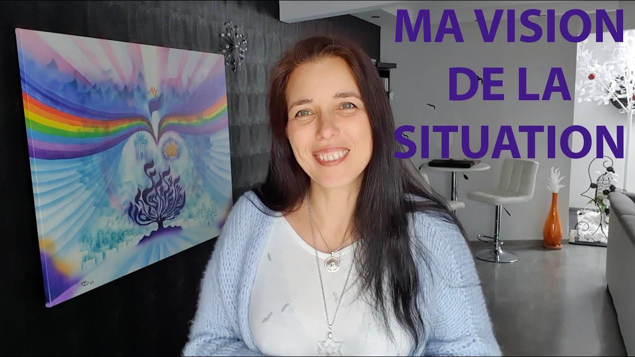 Ma vision de la situation (Coronavirus) en vidéo
