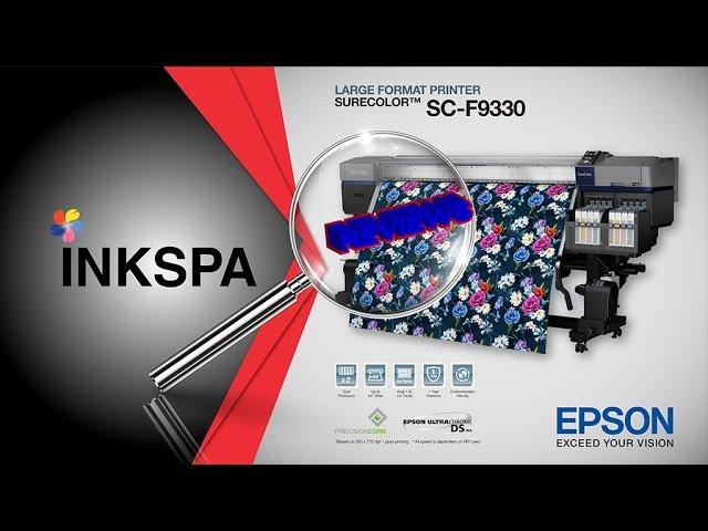 Epson F9330 , F6270 , F7270 รีวิว! เครื่องพิมพ์ซับลิเมชั่น โดยกูรูตัวจริง inkspa