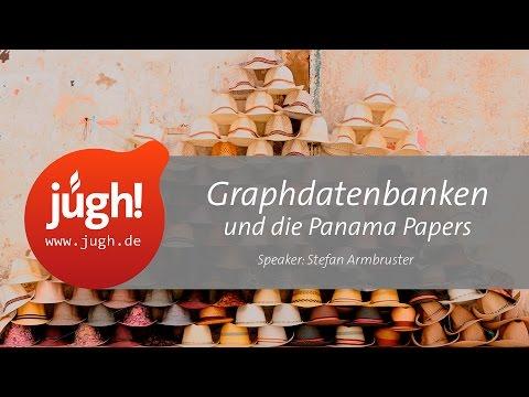 Graphdatenbanken und die Panama Papers. Mit Stefan Armbruster  (JUGH-Treffen am 26. Januar 2017)