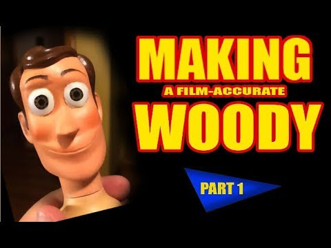 Making a Film-Accurate Woody   PART 1