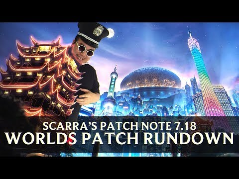 Patch Rundown 7.18 w/ Scarra