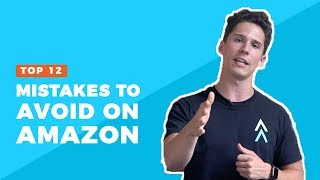 The 12 Most Common Amazon FBA Mistakes to Avoid | Viral Launch