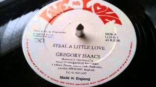 Gregory Isaacs - Steal A Little Love & Version