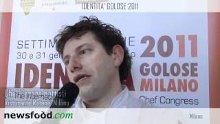 Chef Cesare Battisti, Ristorante Ratanà - Milano a Identità Golose 2011