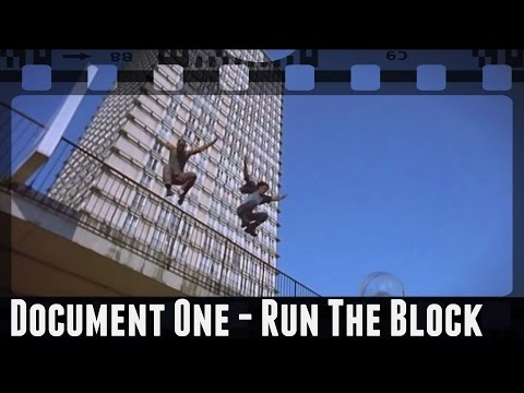 Document One - Run The Block [Yamakasi]