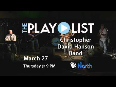 The Christopher David Hanson Band coming to The PlayList