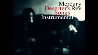 Mercury Rev - Goddess On A Hiway INSTRUMENTAL