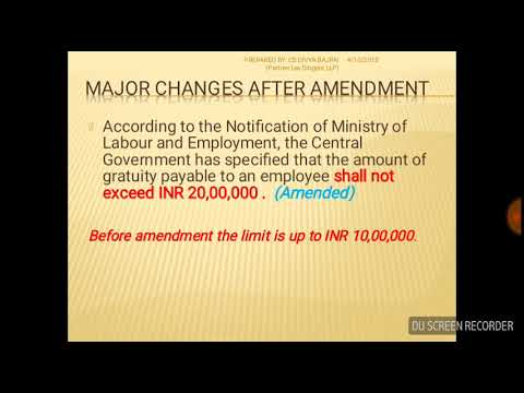 Payment of Gratuity (Amendment) Act, 2018