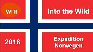 Herausforderung: Into the Wild - Expedition Norwegen 2018