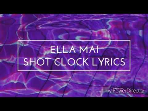 Ella Mai Shot Clock (Lyrics)