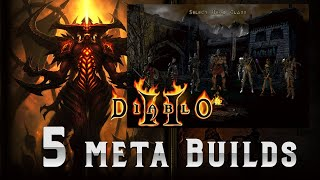 5 Meta Diablo 2 builds that you always see being used and why