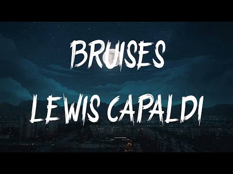 Lewis Capaldi - Bruises (Lyrics / Lyric Video) mp3 letöltés