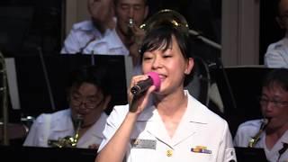 女性隊員の歌う「DREAM SOLISTER」(響け!ユーフォニアム/OPテーマ曲)海上自衛隊 舞鶴音楽隊『第42回みなと舞鶴ちゃったまつり前夜祭』