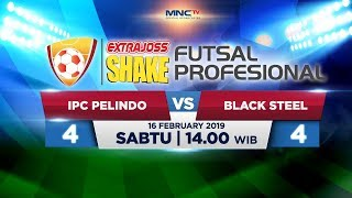 IPC PELINDO VS BLACK STEEL (FT: 4-4) -   ExtraJoss Shake Futsa…