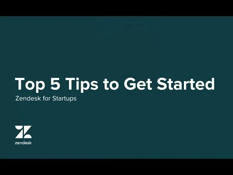 5 Tips to Get Started with Zendesk for Startups