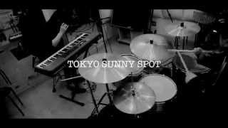 TOKYO SUNNY SPOT  Mini Album Trailer