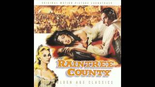 Raintree County | Soundtrack Suite (Johnny Green)