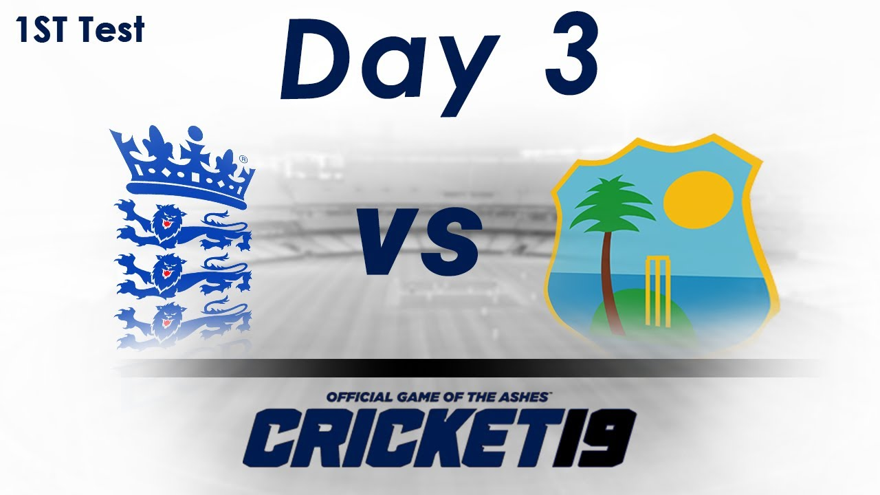 England vs West Indies 1st Test Day 3 Highlights | 2020 | Eng vs WI | Cricket 19 Gameplay |