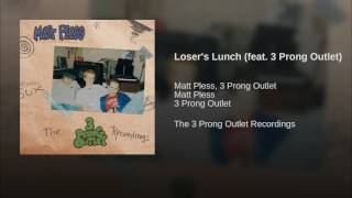 Watch 3 Prong Outlet Losers Lunch video