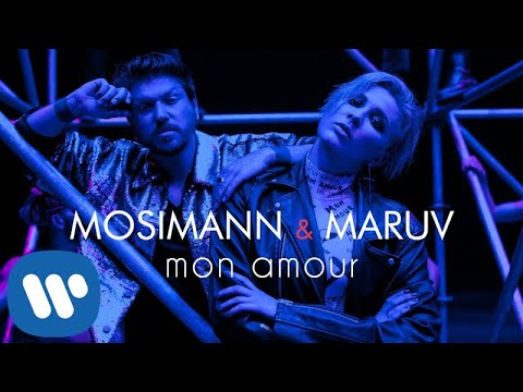 Mosimann \u0026 MARUV - Mon Amour (Official Video)