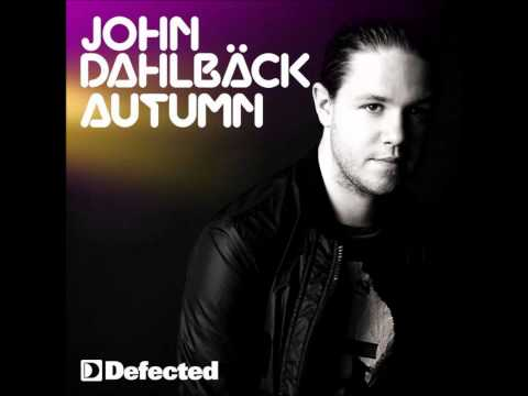 John Dahlbäck - Autumn (Radio Mix)