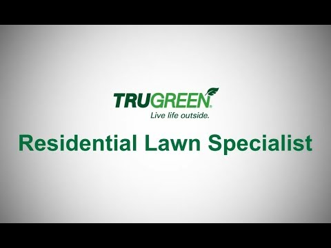 TruGreen Careers | Residential Lawn Specialist | 3:00 Job Overview