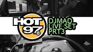 Prt-3 - Dj Mad HOT 97