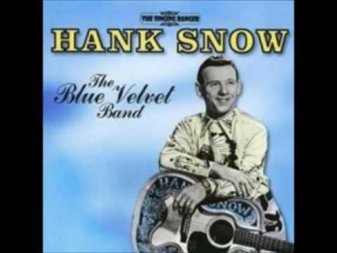 Hank Snow (The Singing Ranger) - Blue Velvet Band