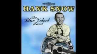 Hank Snow (The Singing Ranger) - Blue Velvet Band