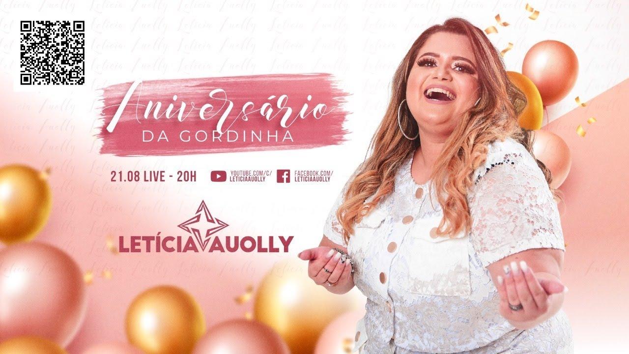 Live Aniversário da Gordinha - Letícia Auolly
