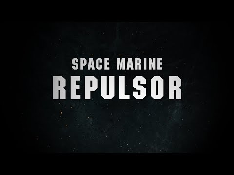 Coming Soon: Space Marine Repulsor