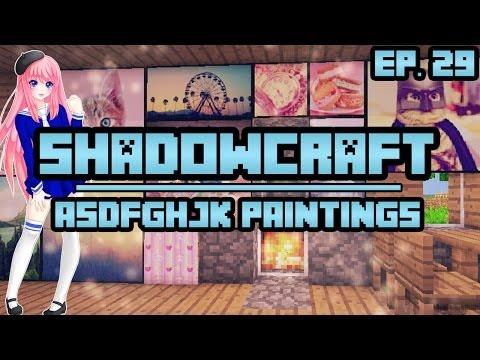 asdfghjk-paintings-|-shadowcraft-|-ep.-29