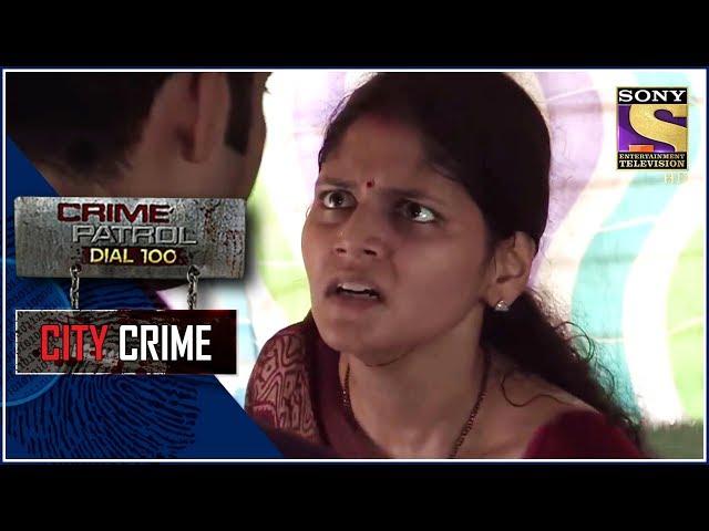 City Crime | Crime Patrol | हत्या केस | Delhi – Delhi Video