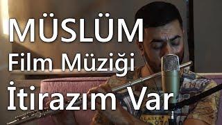 Müslüm Gürses - İtirazım Var (Müslüm Baba Film Müziği) Timuçin Esen | Yan Flüt Solo - Mustafa Tuna Resimi