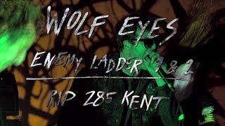 Wolf Eyes - Enemy Ladder 1 & 2 - RIP 285 Kent