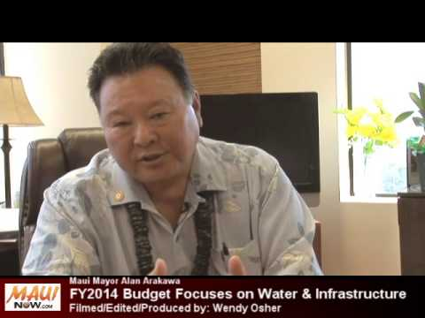 Maui Mayor FY 2014 Budget focuses on Water Infrastructure