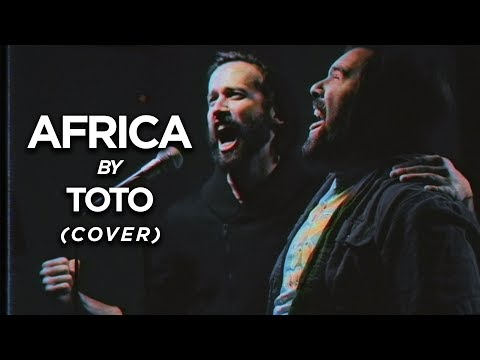 AFRICA (Toto) - Cover by Jonathan Young, Caleb Hyles & RichaadEB