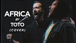 AFRICA (Toto) - Cover by Jonathan Young, Caleb Hyles & RichaadEB Video