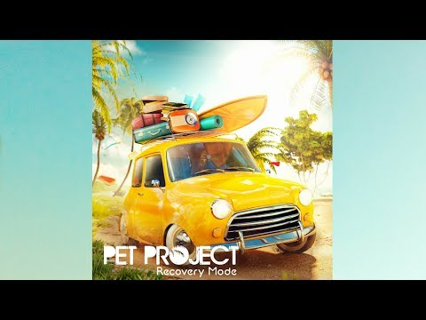 Pet Project - Recovery Mode