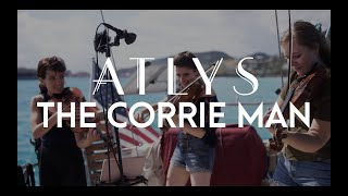 The Corrie Man - ATLYS (a la Natalie Haas and Alasdair Fraser)