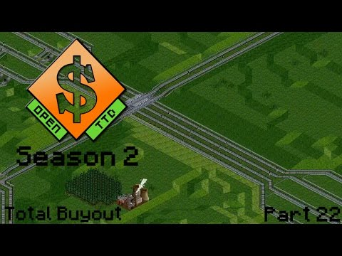 Let's Play OpenTTD Season 2: Part 22 Total Buyout