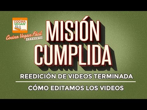 Videos reeditados misi n cumplida cocina vegan f cil - Videos cocina facil ...