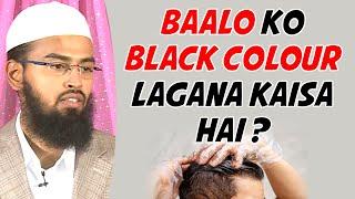 white hair ko black colour lagana kaisa hai kya kali mehandi lagana jayez hai by adv faiz syed