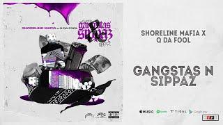 Play Gangstas & Sippas (feat. Q Da Fool)