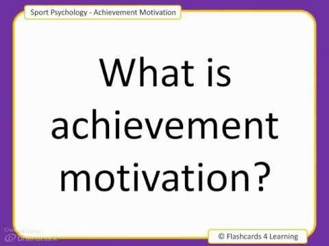 What is Achievement Motivation?