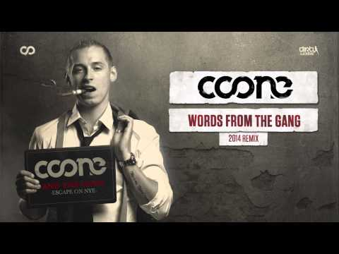 Coone - Words From The Gang (2014 Remix)
