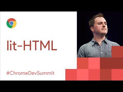 Lit-HTML (Chrome Dev Summit 2017)
